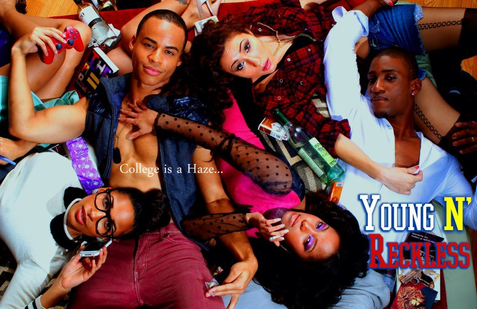 """Young N' Reckless Episode 1: """"The Morning After"""""""