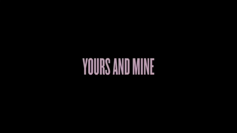 """Yours and Mine"" A short film by Beyonce"