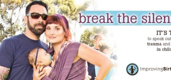 Improving Birth: Break the Silence